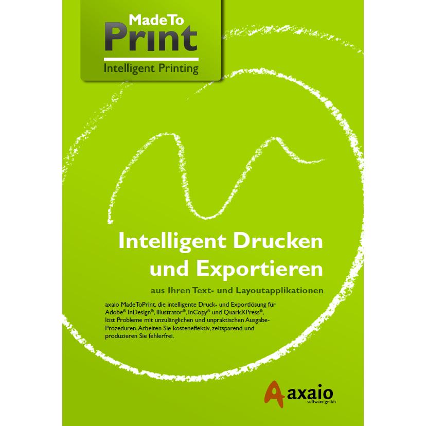 """""""MadeToPrint"""" von axaio ist ab sofort in einer neuen Version mit Verbesserungen und neuen Funktionen erhältlich."""