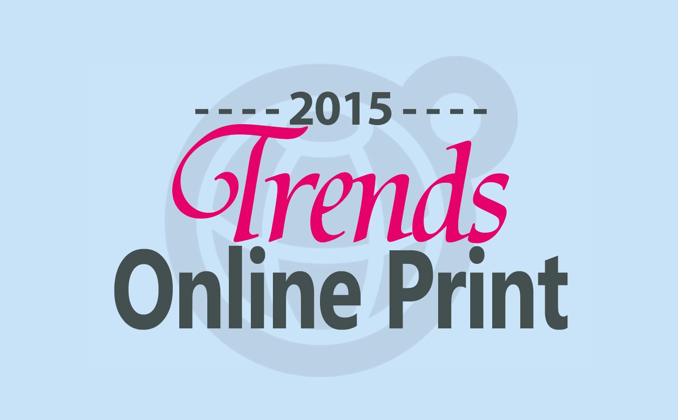 OnlinePrintTrends2015_aufm