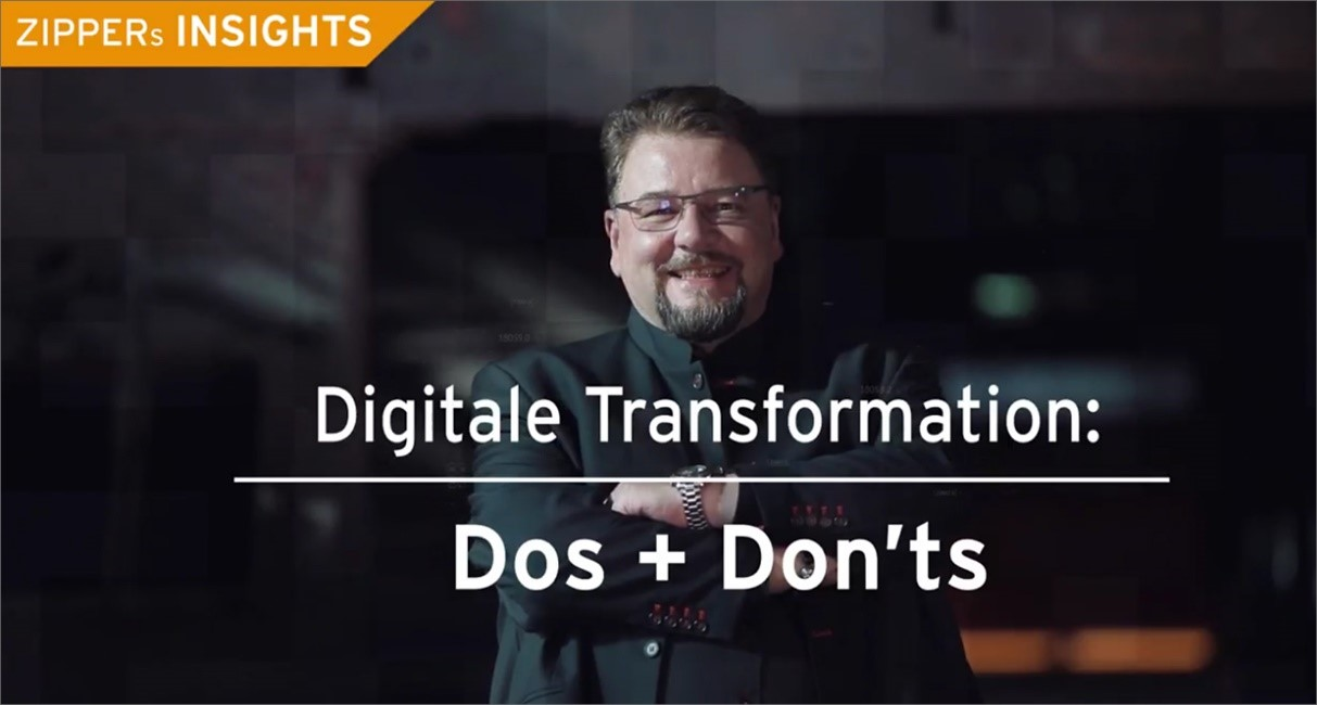 ZIPPERs INSIGHTS: Korrekte Verhaltensweise in der Digitalen Transformation – Folge 6 zeigt sie!