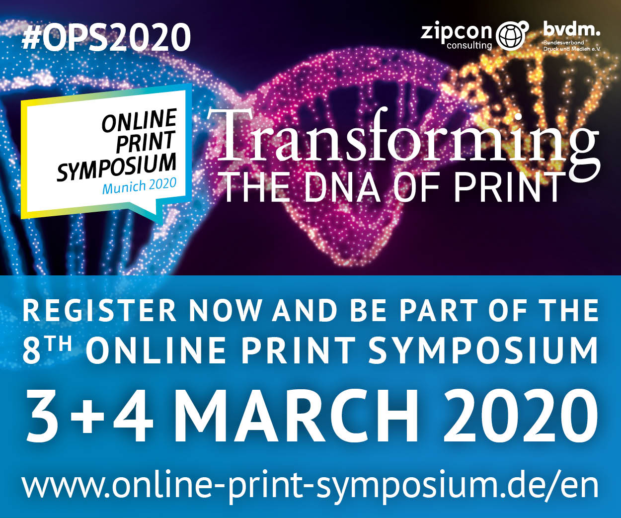 Online Print Symposium 2020 - Transforming the DNA of Print
