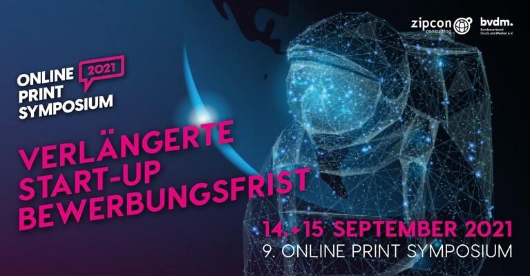 News: Online Print Symposium: Verlängerte Start-Up Bewerbung